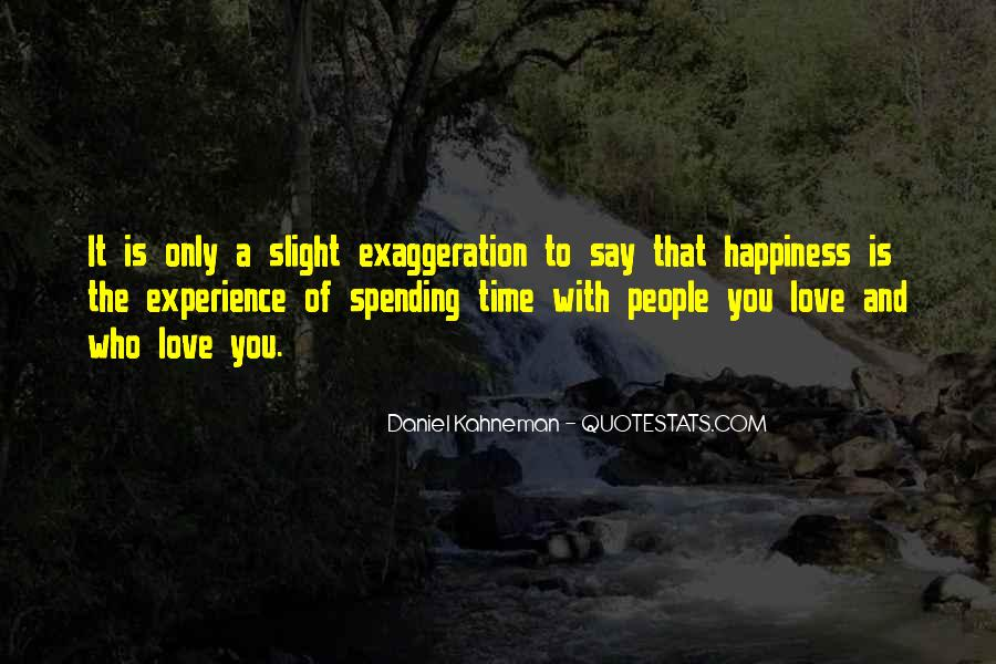Quotes About Love Spending Time With You #1198418