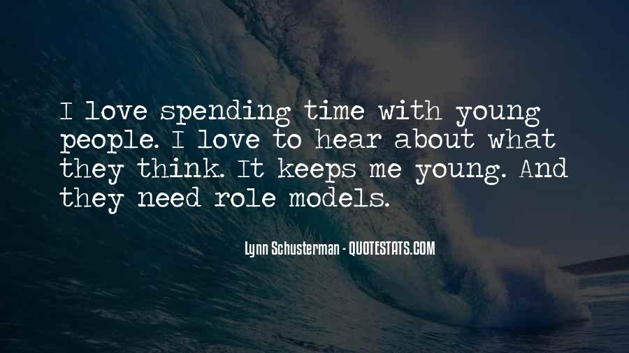 Quotes About Love Spending Time With You #547791