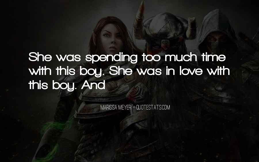 Quotes About Love Spending Time With You #589735