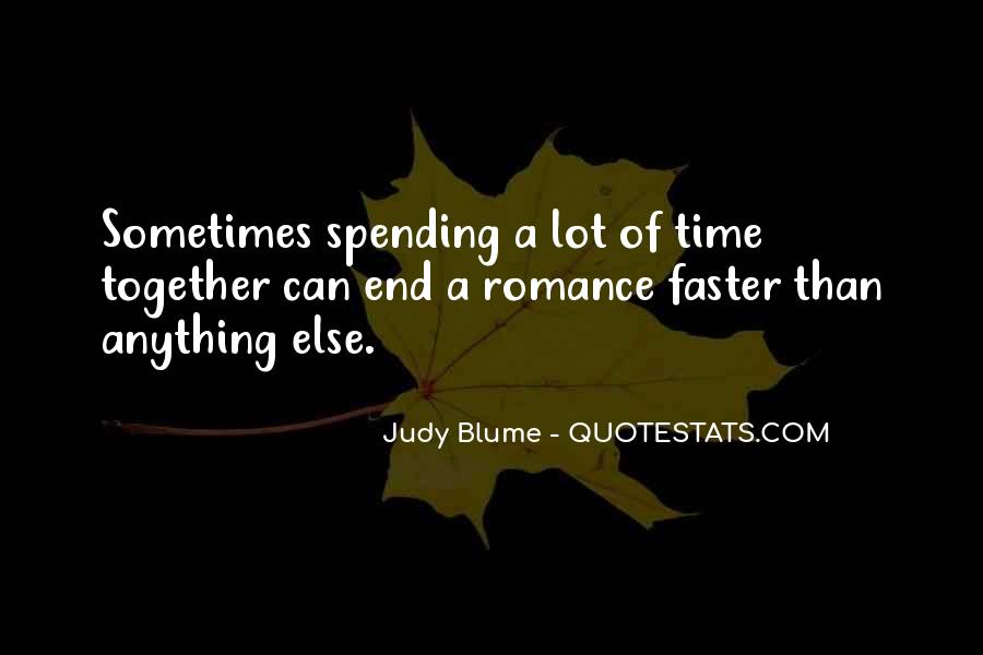 Quotes About Love Spending Time With You #731433