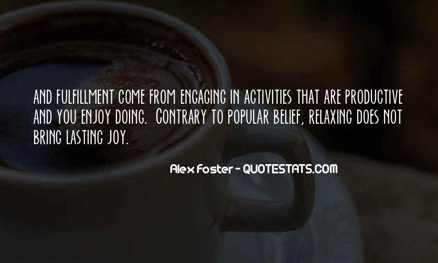 Quotes About Not Engaging #1208901