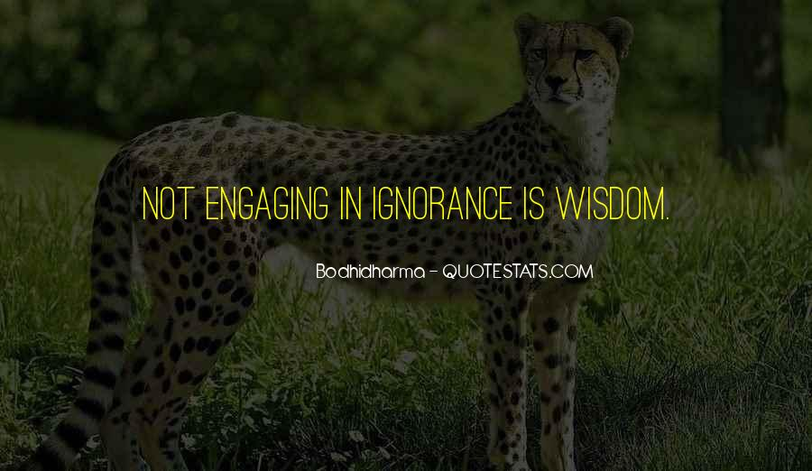 Quotes About Not Engaging #140210