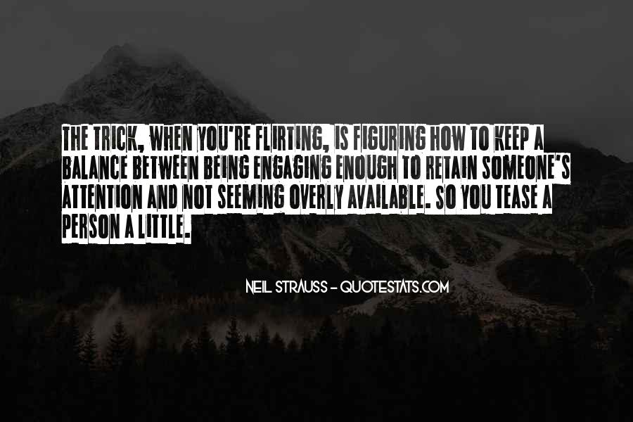 Quotes About Not Engaging #1459669