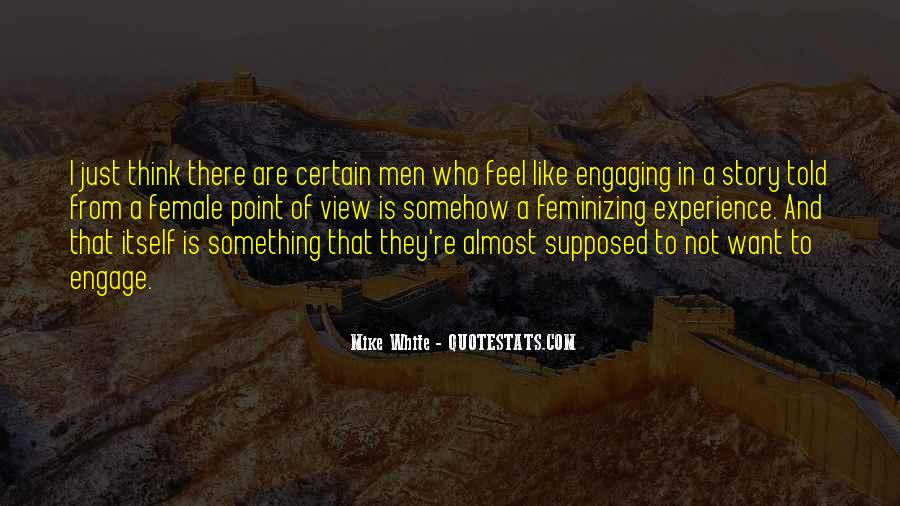 Quotes About Not Engaging #1515372