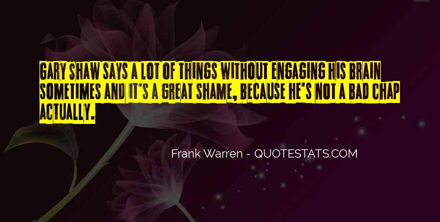 Quotes About Not Engaging #1517862