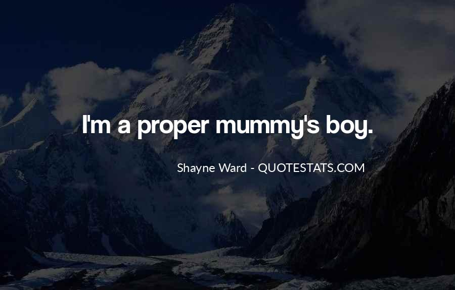Quotes About Shayne #1207034
