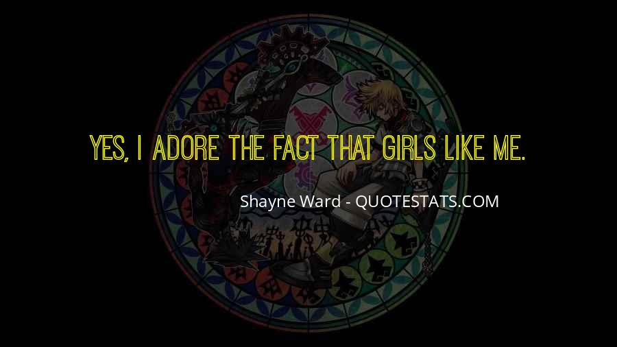 Quotes About Shayne #1367629