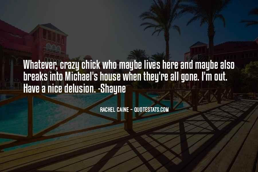 Quotes About Shayne #46040