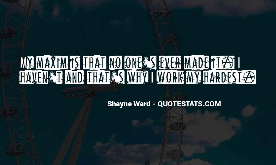 Quotes About Shayne #634464