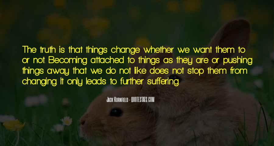Quotes About Pushing Away Someone #152301