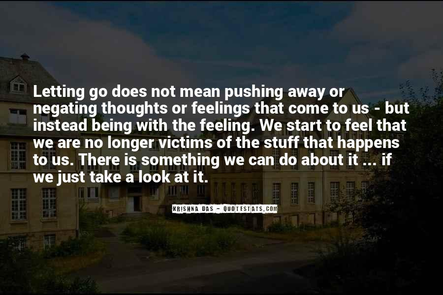 Quotes About Pushing Away Someone #425752