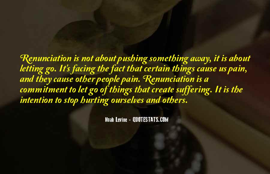 Quotes About Pushing Away Someone #521541
