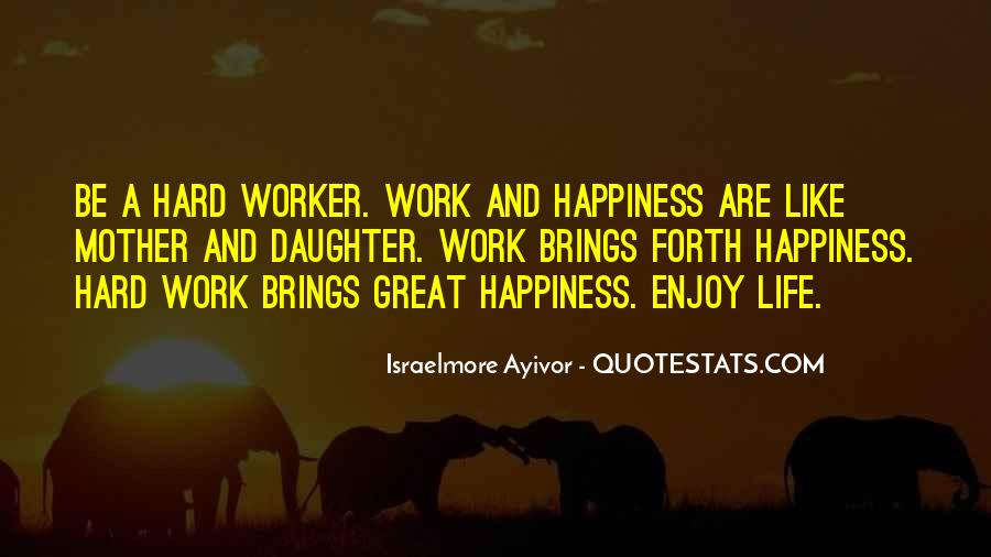 top quotes about happiness and hard work famous quotes