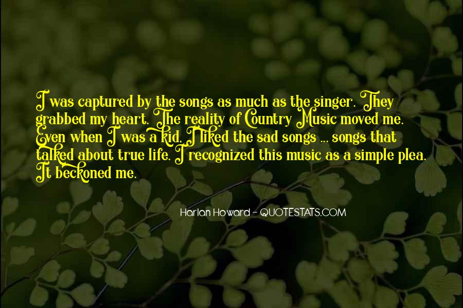 Quotes About Life Country Songs #1519055