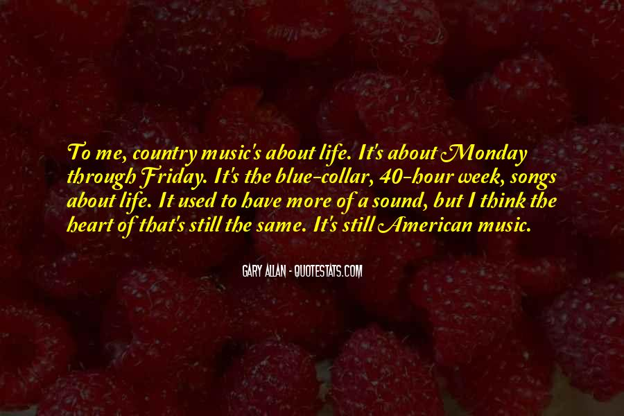 Quotes About Life Country Songs #1633171