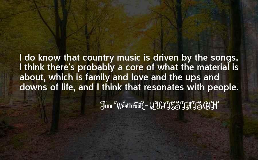 Quotes About Life Country Songs #780774
