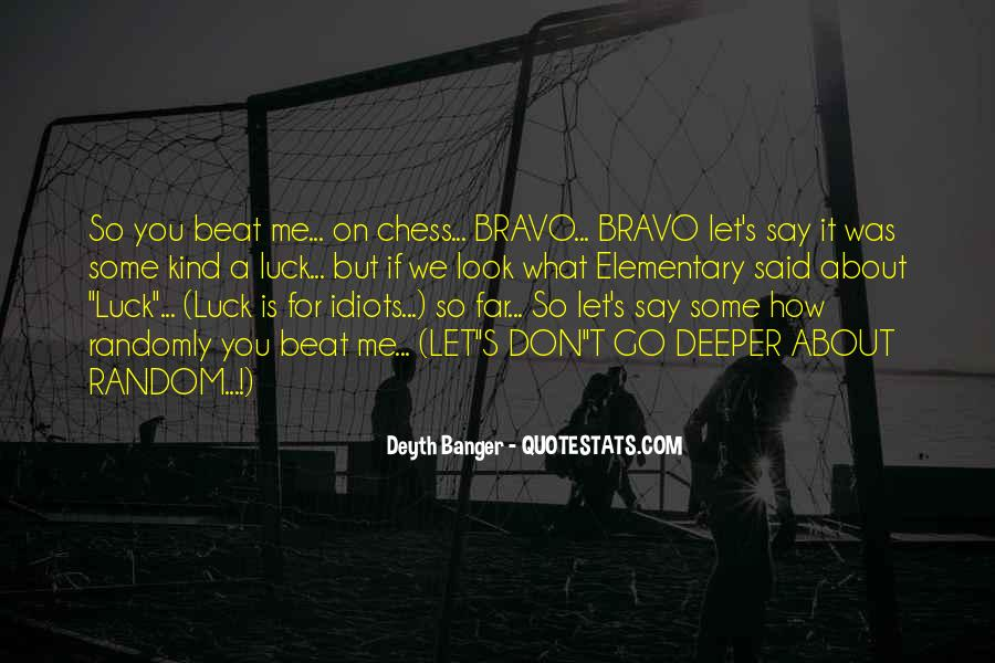 Quotes About Bravo #255125