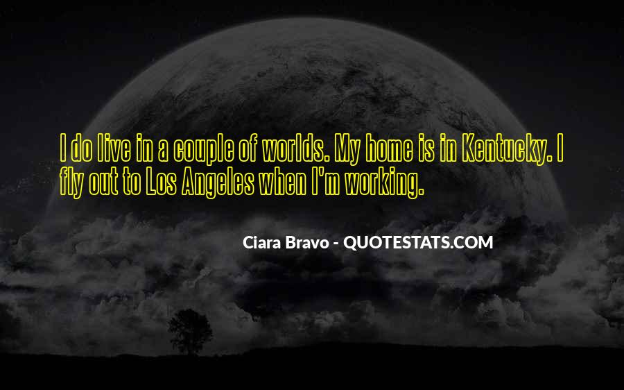 Quotes About Bravo #53575