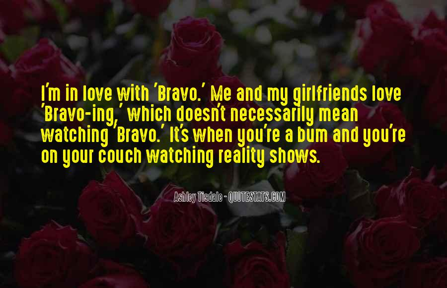 Quotes About Bravo #606147