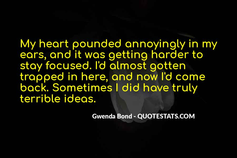 Quotes About Almost Getting What You Want #38577