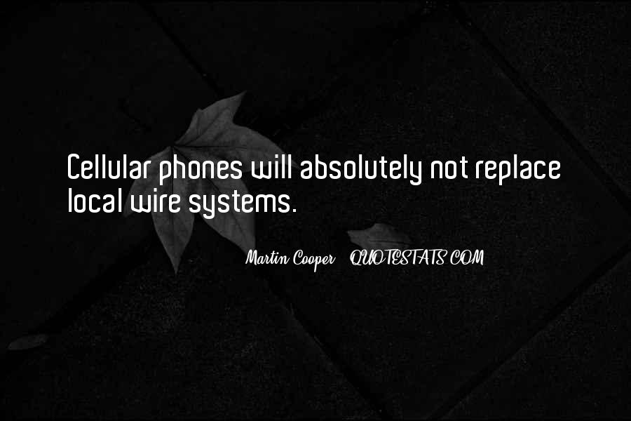 Quotes About Cellular Phones #730965