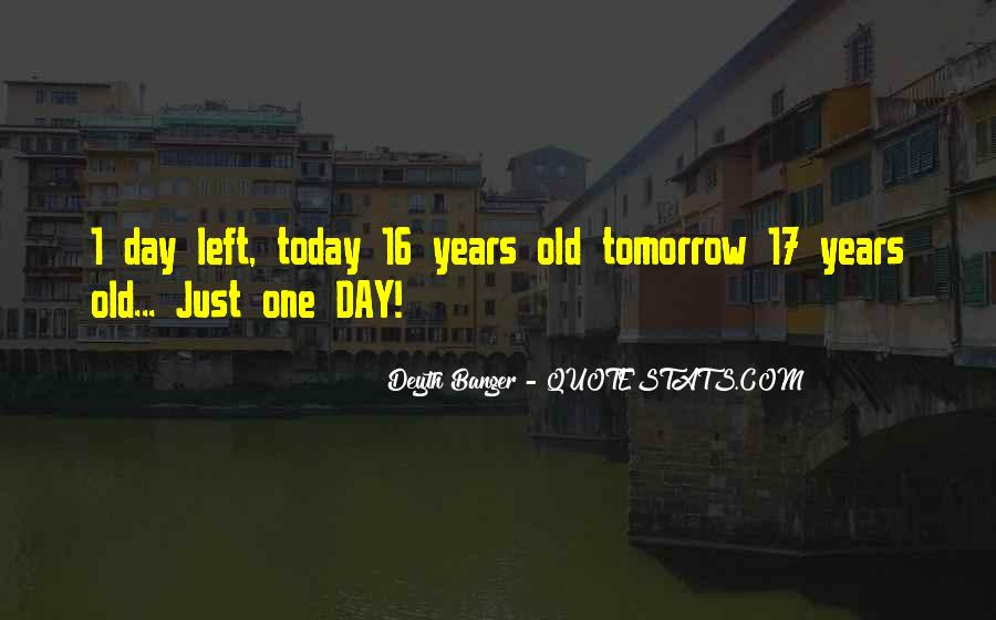 Quotes About 16 Birthday #1606506