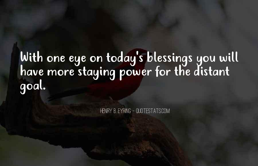 Quotes About More Blessings #1353461