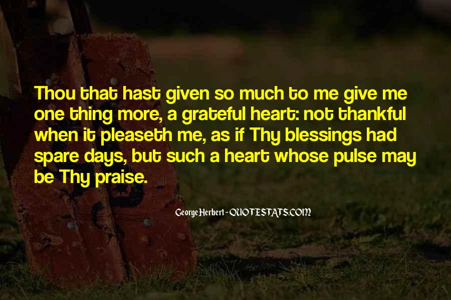 Quotes About More Blessings #1441370