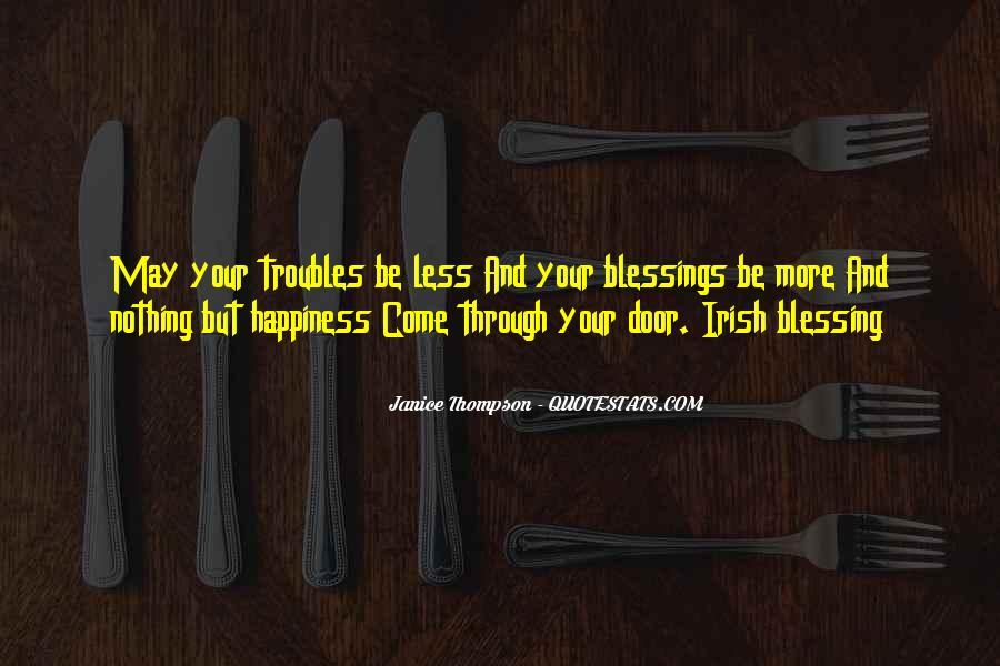 Quotes About More Blessings #1553570