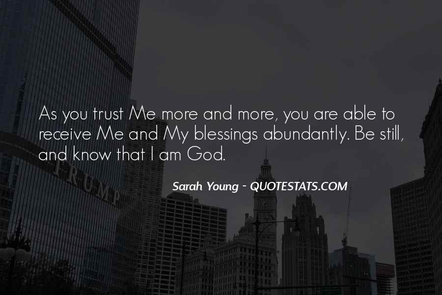 Quotes About More Blessings #1574041