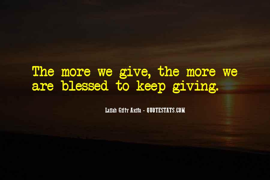 Quotes About More Blessings #1590908