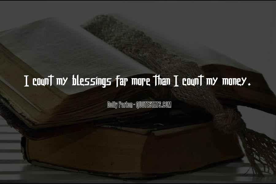 Quotes About More Blessings #1812947
