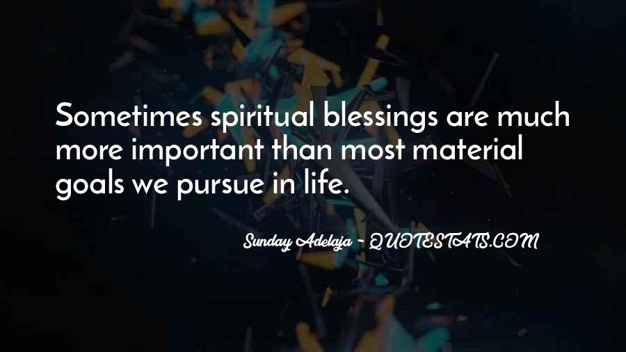 Quotes About More Blessings #1832461