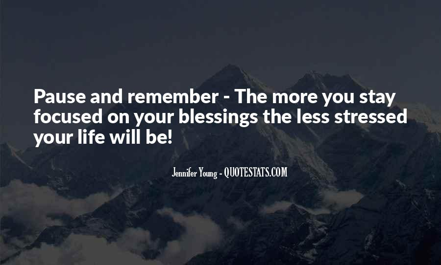 Quotes About More Blessings #404469