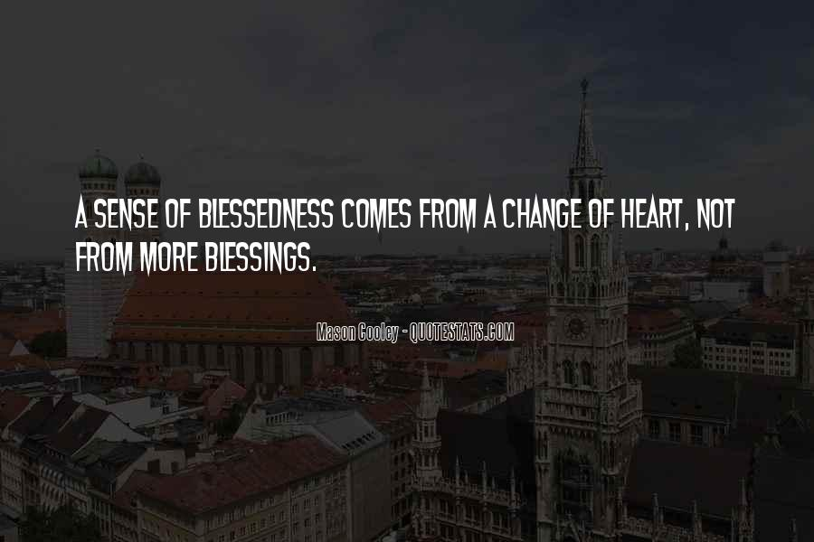 Quotes About More Blessings #429391