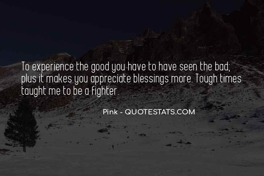 Quotes About More Blessings #497041