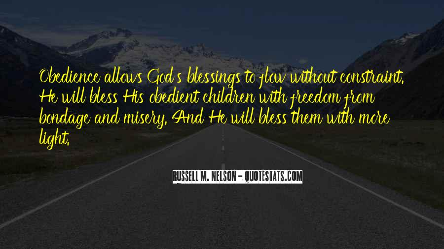 Quotes About More Blessings #601232