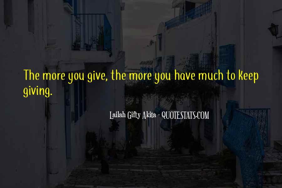 Quotes About More Blessings #718466