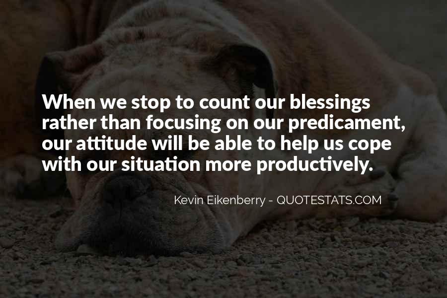 Quotes About More Blessings #725923