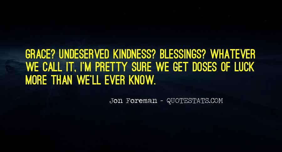 Quotes About More Blessings #892548