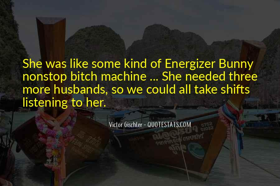 Quotes About Husbands Not Listening #1499207
