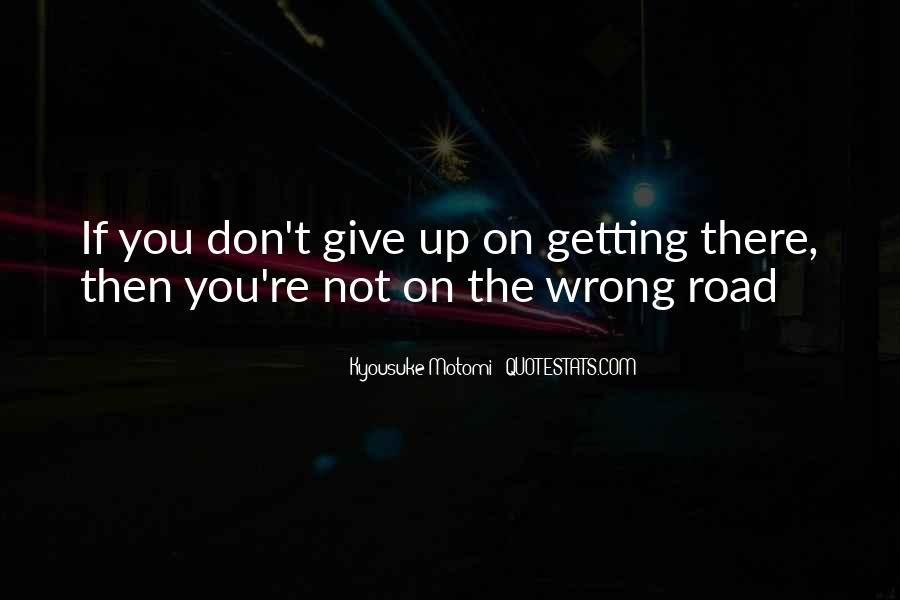 Quotes About Not Getting Up #317578