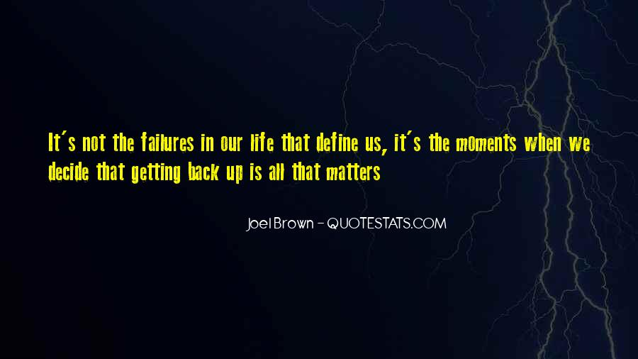 Quotes About Not Getting Up #581059