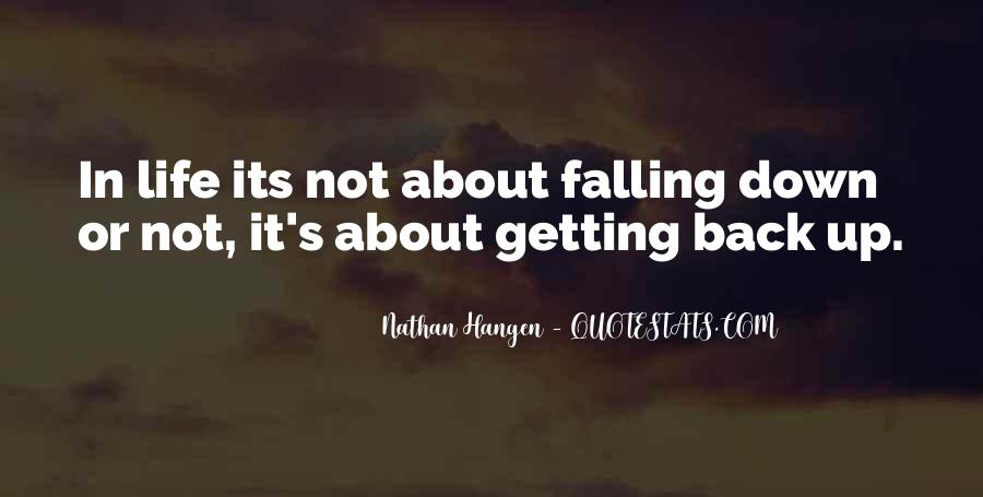 Quotes About Not Getting Up #664036