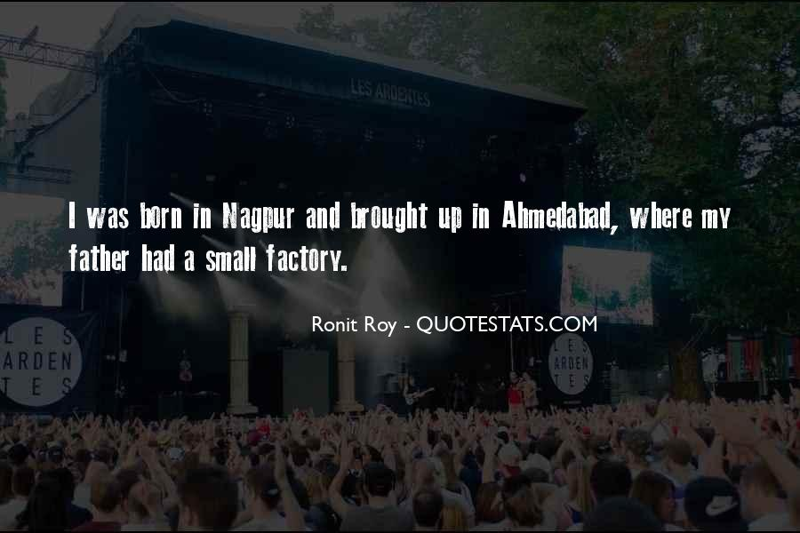 Quotes About Ahmedabad #1618727