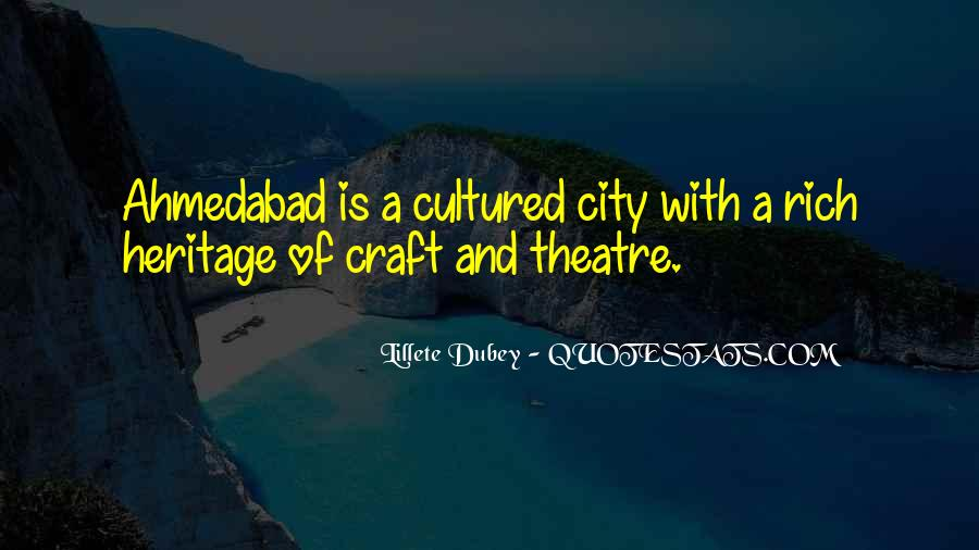 Quotes About Ahmedabad #728894