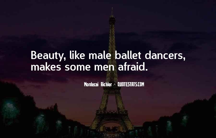 Quotes About Male Ballet Dancers #389340