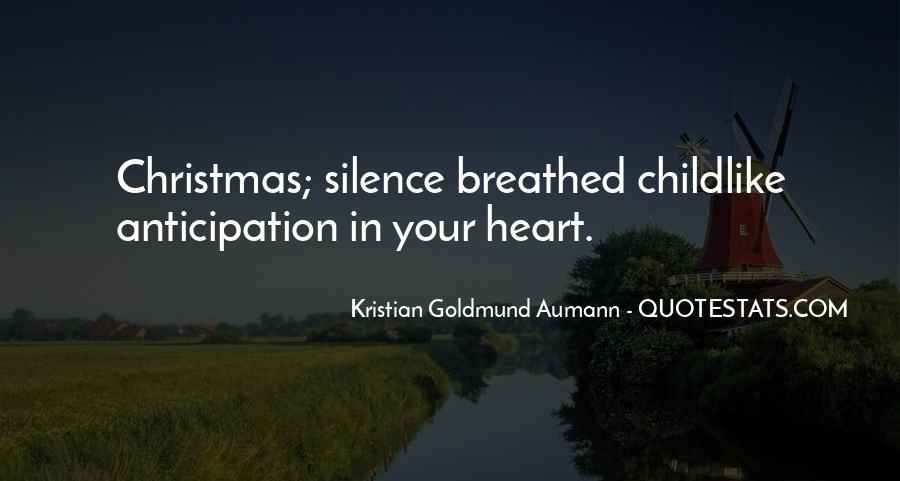 Quotes About The Anticipation Of Christmas #1397011