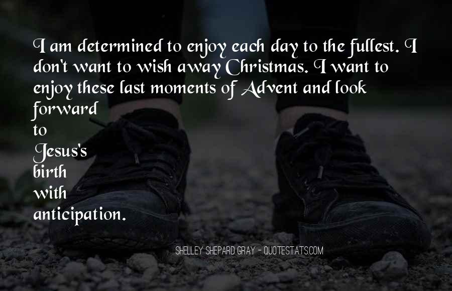 Quotes About The Anticipation Of Christmas #1668451