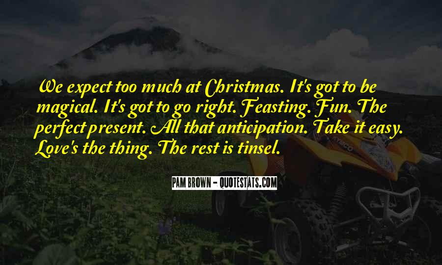 Quotes About The Anticipation Of Christmas #496272